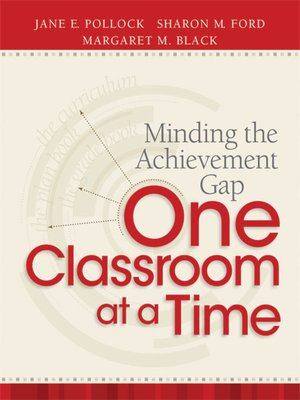 cover image of Minding the Achievement Gap One Classroom at a Time