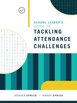 cover image of School Leader's Guide to Tackling Attendance Challenges