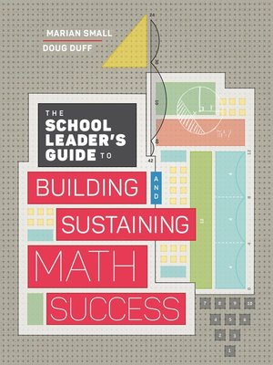 cover image of The School Leader's Guide to Building and Sustaining Math Success
