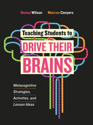 cover image of Teaching Students to Drive Their Brains