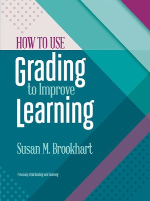 cover image of How to Use Grading to Improve Learning