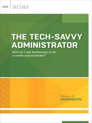 cover image of The Tech-Savvy Administrator