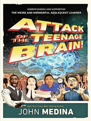 cover image of Attack of the Teenage Brain