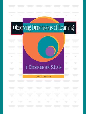 cover image of Observing Dimensions of Learning in Classrooms and Schools