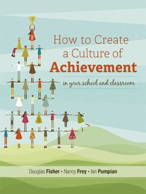 cover image of How to Create a Culture of Achievement in Your School and Classroom