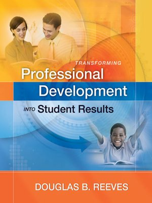 cover image of Transforming Professional Development into Student Results