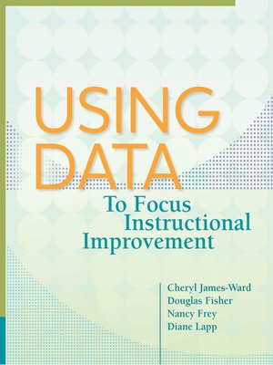 cover image of Using Data to Focus Instructional Improvement