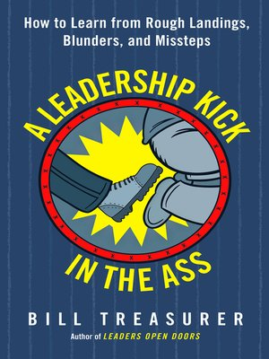 cover image of A Leadership Kick in the Ass