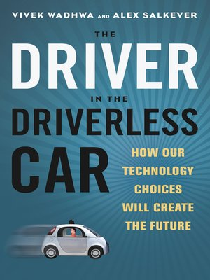 cover image of The Driver in the Driverless Car