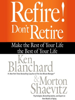 cover image of Refire! Don't Retire