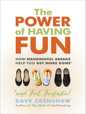 cover image of The Power of Having Fun