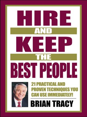 cover image of Hire and Keep the Best People
