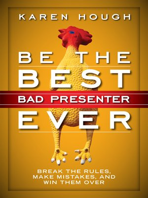 cover image of Be the Best Bad Presenter Ever