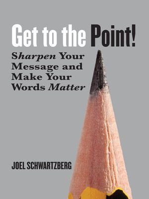 cover image of Get to the Point!