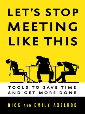 cover image of Let's Stop Meeting Like This