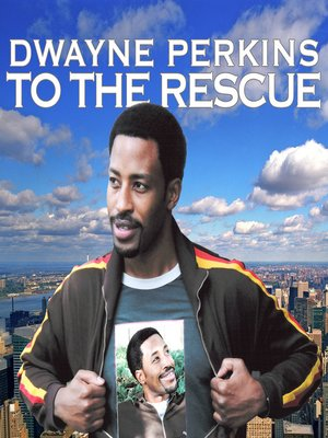 cover image of Dwayne Perkins To The Rescue
