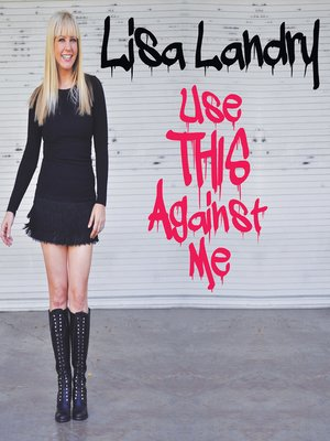 cover image of Use This Against Me