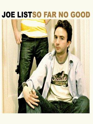 cover image of So Far No Good