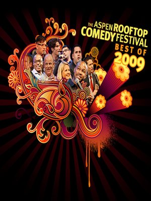 cover image of The Aspen Rooftop Comedy Festival