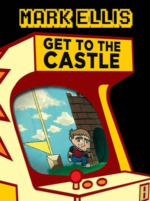 cover image of Get to the Castle