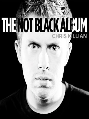 cover image of The Not Black Album