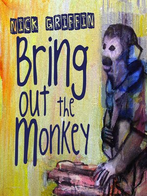 cover image of Bring Out The Monkey