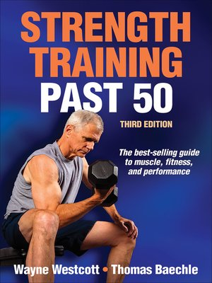 Human kineticspublisher overdrive rakuten overdrive ebooks cover image of strength training past 50 fandeluxe Gallery