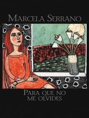 cover image of Para que no me olivides