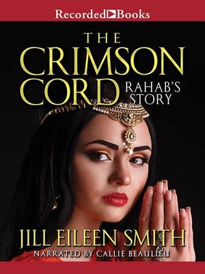 cover image of The Crimson Cord: Rahab's Story