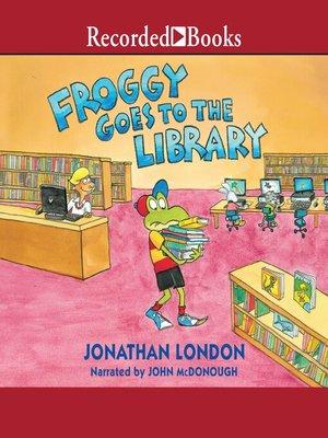 cover image of Froggy Goes to the Library