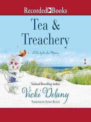 cover image of Tea & Treachery