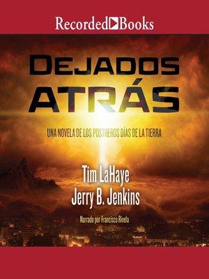 cover image of Dejados atras (Left Behind)