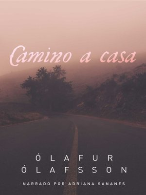 cover image of Camino a casa