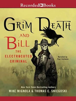 cover image of Grim Death and Bill the Electrocuted Criminal