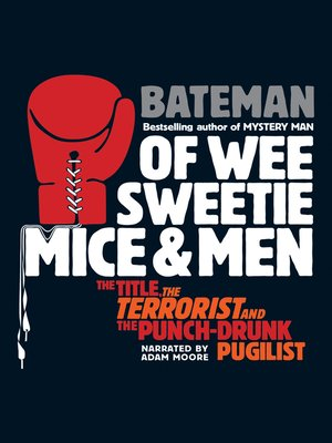 cover image of Of Wee Sweetie Mice and Men