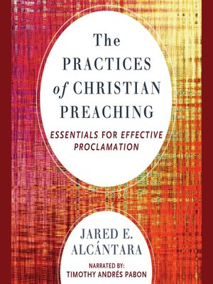 cover image of The Practices of Christian Preaching