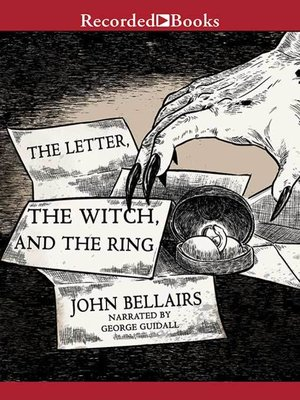 cover image of The Letter, the Witch, and the Ring