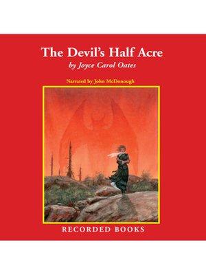 cover image of The Devil's Half Acre