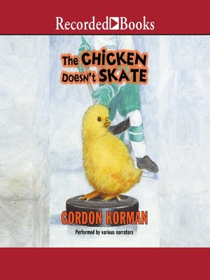 cover image of The Chicken Doesn't Skate