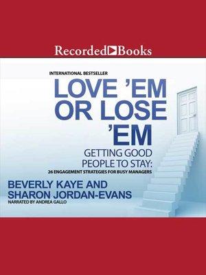 cover image of Love 'em or Lose 'em