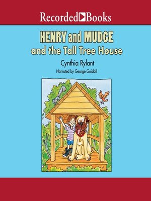 cover image of Henry and Mudge and the Tall Tree House