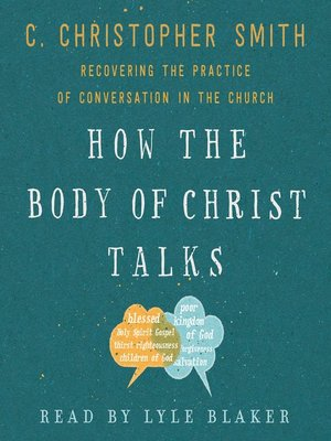 cover image of How the Body of Christ Talks