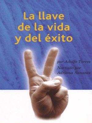 cover image of La Llave de la Vida y el Exito