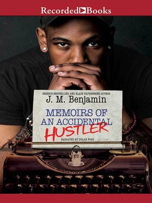 cover image of Memoirs of an Accidental Hustler