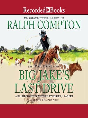 cover image of Ralph Compton Big Jake's Last Drive