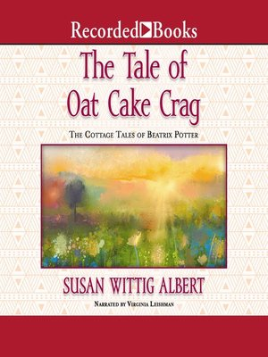 cover image of The Tale of the Oat Cake Crag