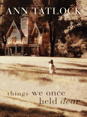 cover image of Things We Once Held Dear