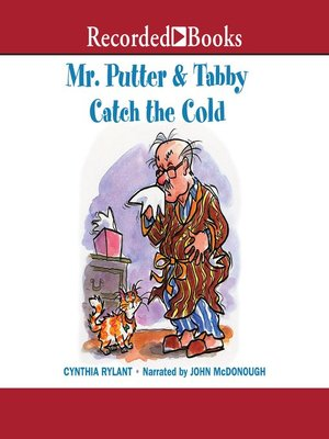 cover image of Mr. Putter & Tabby Catch the Cold