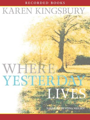 cover image of Where Yesterday Lives