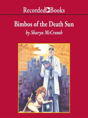 cover image of Bimbos of the Death Sun
